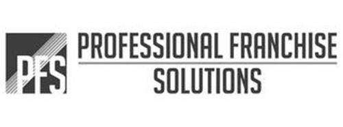 PFS PROFESSIONAL FRANCHISE SOLUTIONS