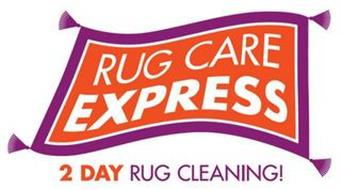 RUG CARE EXPRESS 2 DAY RUG CLEANING
