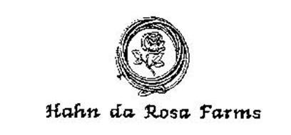 HAHN DA ROSA FARMS