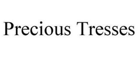 PRECIOUS TRESSES
