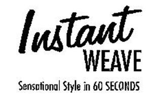 INSTANT WEAVE SENSATIONAL STYLE IN 60 SECONDS