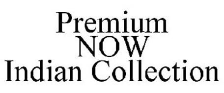 PREMIUM NOW INDIAN COLLECTION
