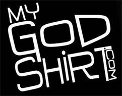 MY GOD SHIRT .COM