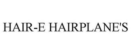 HAIR-E HAIRPLANE'S