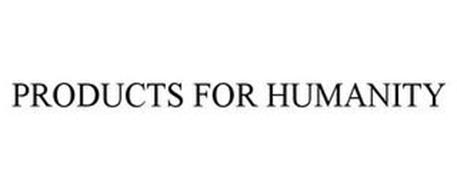 PRODUCTS FOR HUMANITY