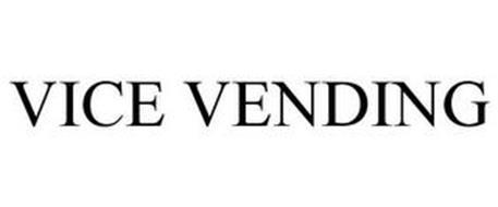 VICE VENDING