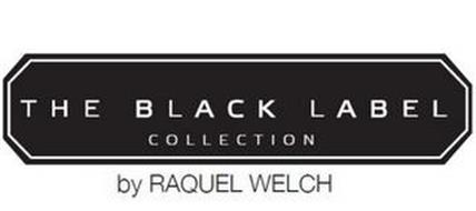 THE BLACK LABEL COLLECTION BY RAQUEL WELCH