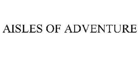 AISLES OF ADVENTURE