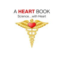 A HEART BOOK SCIENCE...WITH HEART