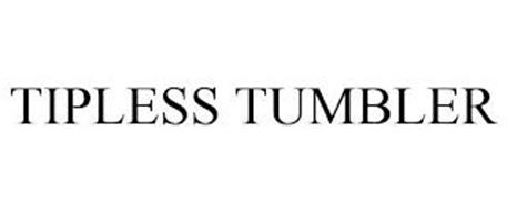 TIPLESS TUMBLER