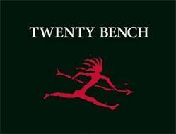 TWENTY BENCH
