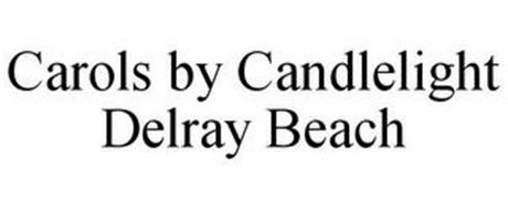 CAROLS BY CANDLELIGHT DELRAY BEACH