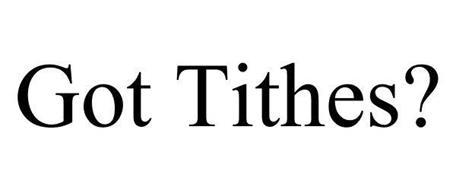 GOT TITHES?