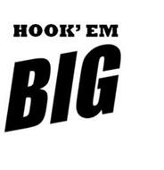 HOOK'EM BIG