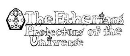 THE ETHERIANS PROTECTORS OF THE UNIVERSE