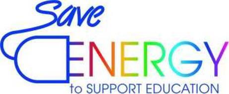 SAVE ENERGY TO SUPPORT EDUCATION