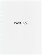 BARAH2O