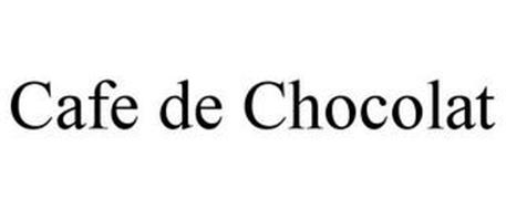 CAFE DE CHOCOLAT
