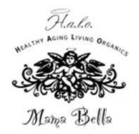 H.A.L.O. HEALTHY AGING LIVING ORGANICS MAMA BELLA