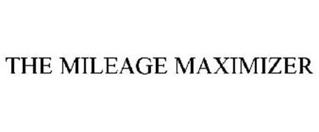 THE MILEAGE MAXIMIZER