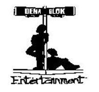 DENA BLOK ENTERTAINMENT PASA ALTA