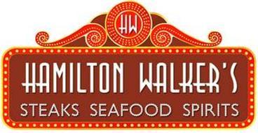 HW HAMILTON WALKER'S STEAKS SEAFOOD SPIRITS