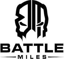 BM BATTLE MILES