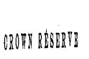 CROWN RESERVE
