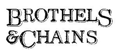 BROTHELS & CHAINS