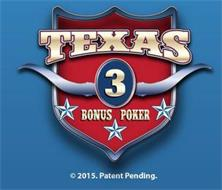 TEXAS 3 BONUS POKER