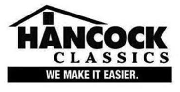 HANCOCK CLASSICS WE MAKE IT EASIER.