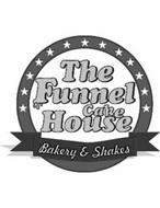 THE FUNNEL CAKE HOUSE BAKERY & SHAKES