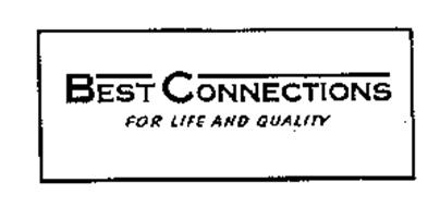 BEST CONNECTIONS FOR LIFE AND QUALITY