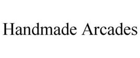 HANDMADE ARCADES