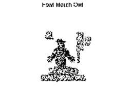 F.M.O. FOWL MOUTH OWL. FOWL MOUTH AL, SO FOWL