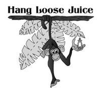 HANG LOOSE JUICE