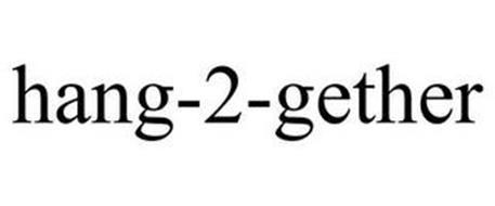 HANG-2-GETHER