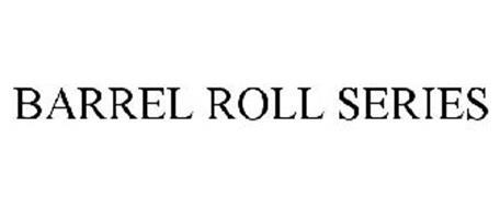BARREL ROLL SERIES