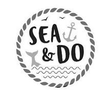 SEA & DO
