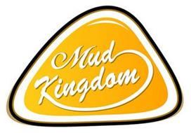 MUD KINGDOM
