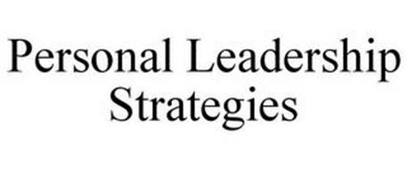 PERSONAL LEADERSHIP STRATEGIES