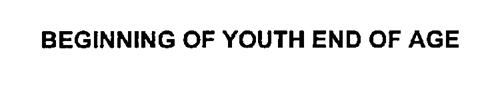 BEGINNING OF YOUTH END OF AGE