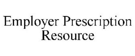 EMPLOYER PRESCRIPTION RESOURCE
