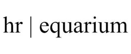 HR   EQUARIUM