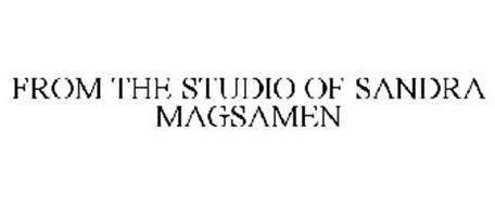 FROM THE STUDIO OF SANDRA MAGSAMEN