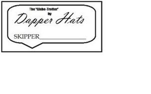 "THE "" GLOBE-TROTTER"" BY DAPPER HATS SKIPPER"