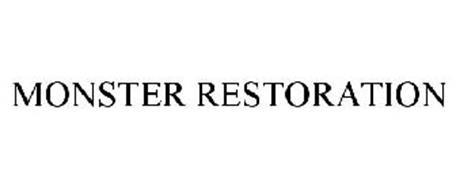 MONSTER RESTORATION