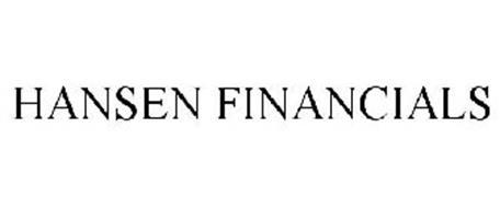 HANSEN FINANCIALS