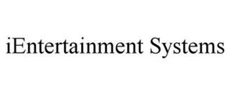 IENTERTAINMENT SYSTEMS