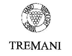 TREMANI HAND WROUGHT WINES